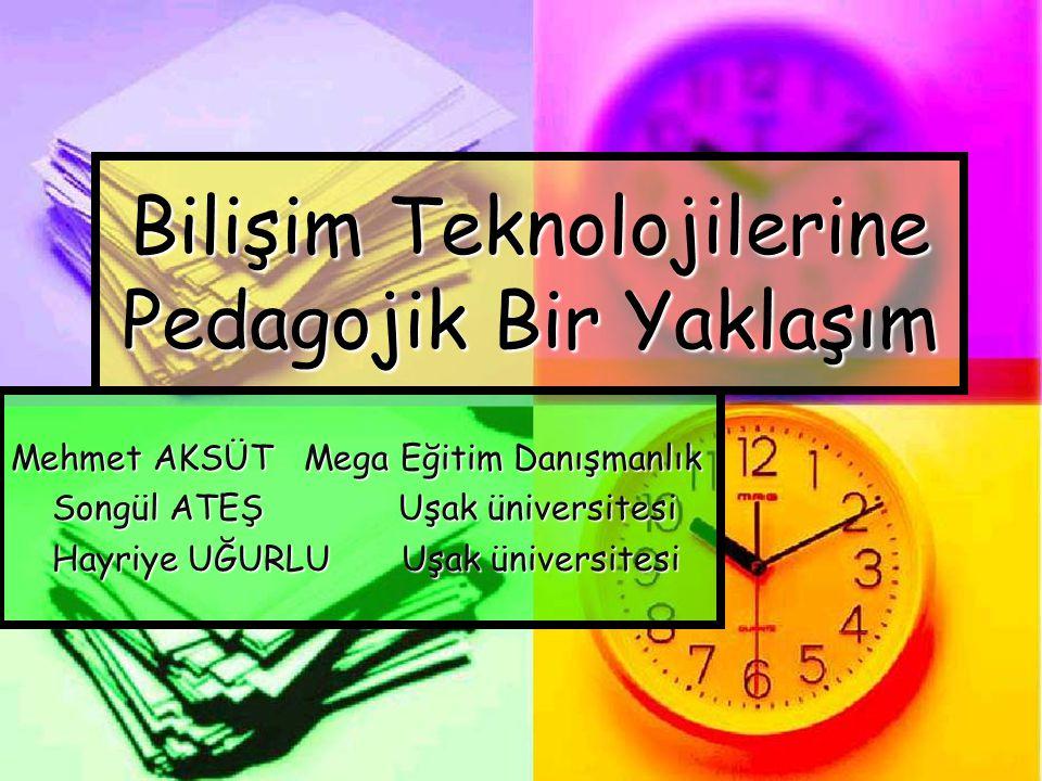 Bilişim Teknolojilerine Pedagojik Bir Yaklaşım