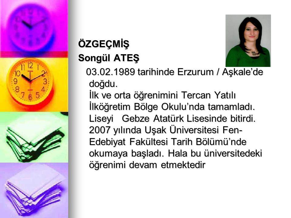 ÖZGEÇMİŞ Songül ATEŞ.