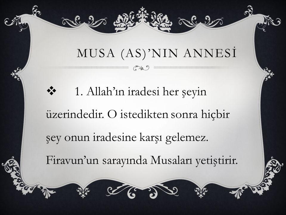 MUSA (AS)'NIN ANNESİ