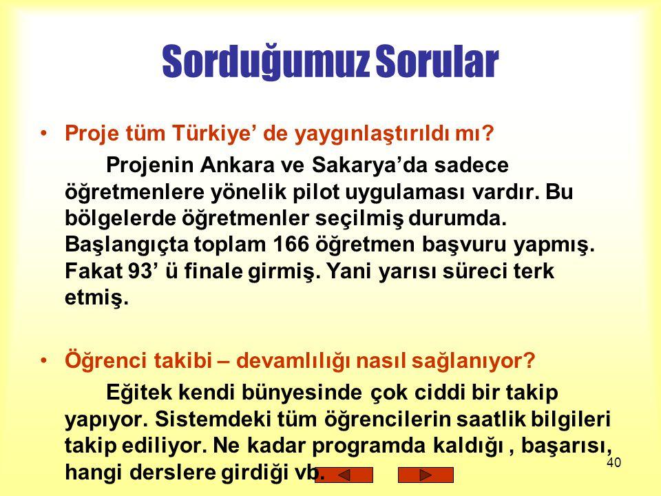 Sorduğumuz Sorular Proje tüm Türkiye' de yaygınlaştırıldı mı