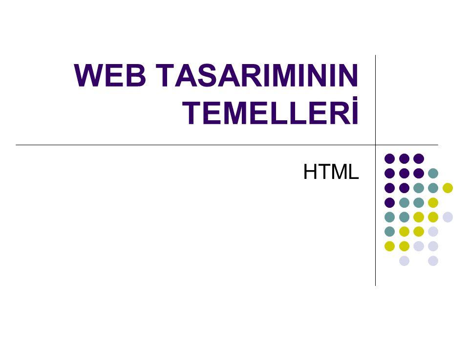 WEB TASARIMININ TEMELLERİ