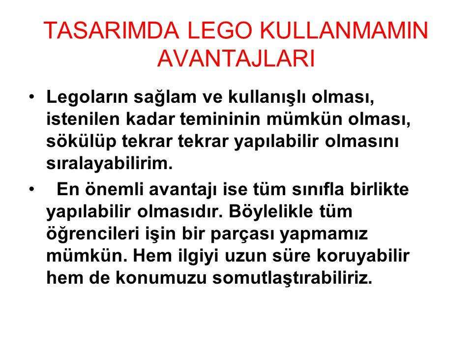 TASARIMDA LEGO KULLANMAMIN AVANTAJLARI