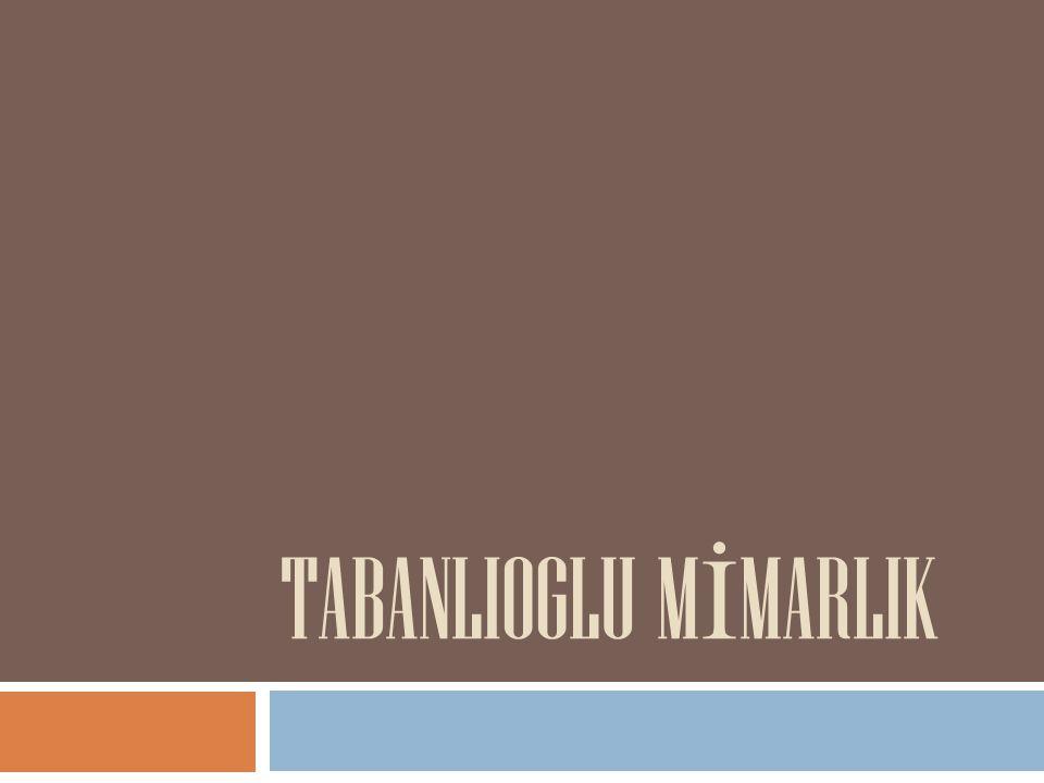 TABANLIOGLU MİMARLIK