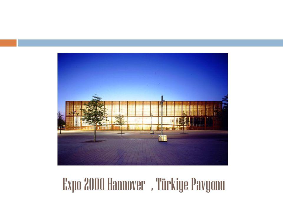 Expo 2000 Hannover , Türkiye Pavyonu