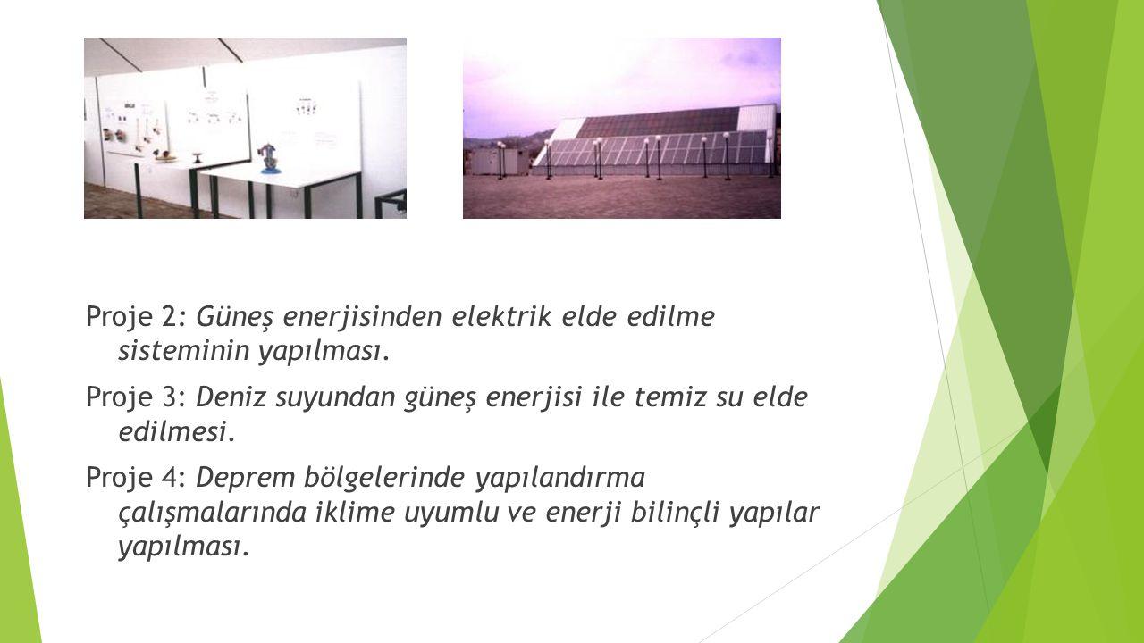 Proje 2: Güneş enerjisinden elektrik elde edilme sisteminin yapılması
