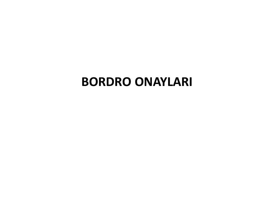 BORDRO ONAYLARI