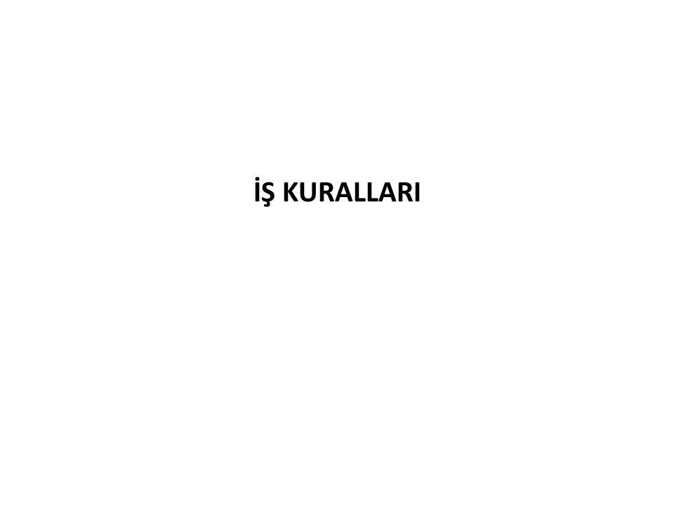 İŞ KURALLARI