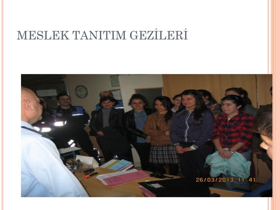 MESLEK TANITIM GEZİLERİ