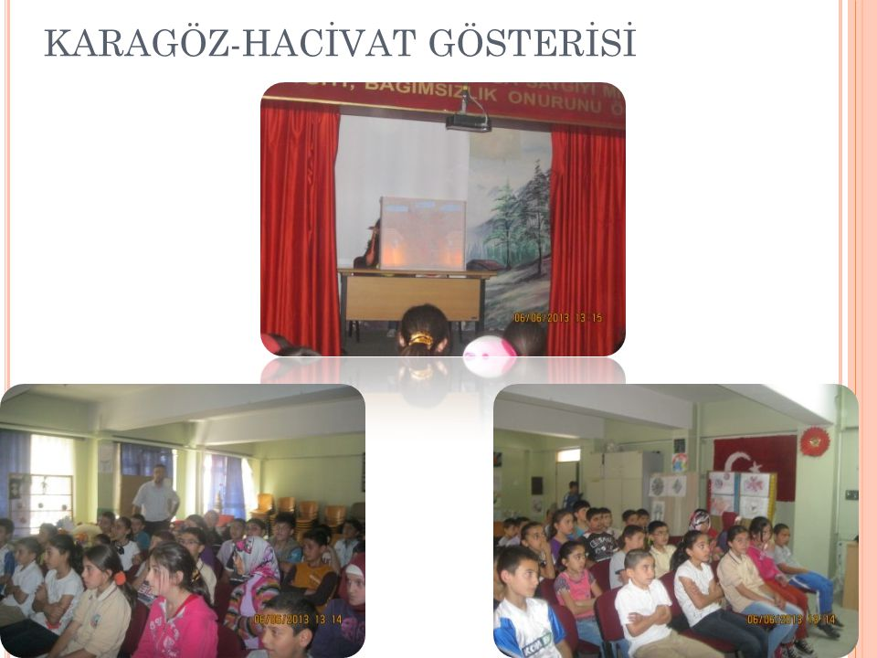 KARAGÖZ-HACİVAT GÖSTERİSİ