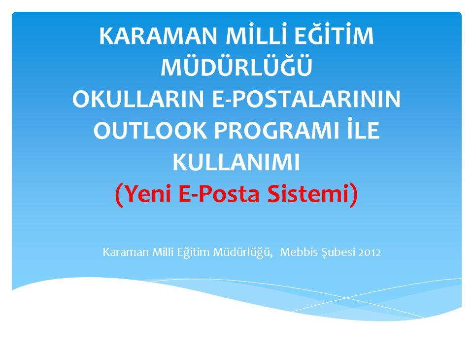 Karaman Milli Eğitim Müdürlüğü, Mebbis Şubesi 2012
