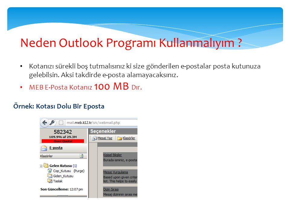 Neden Outlook Programı Kullanmalıyım
