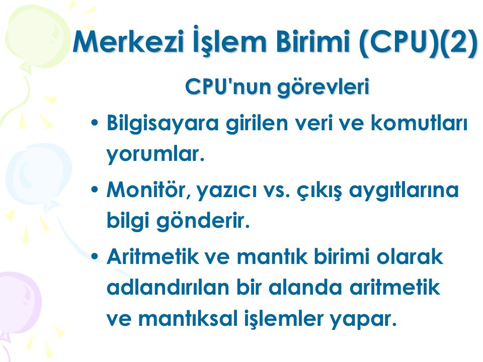 Merkezi İşlem Birimi (CPU)(2)