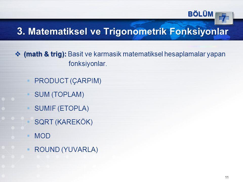 3. Matematiksel ve Trigonometrik Fonksiyonlar