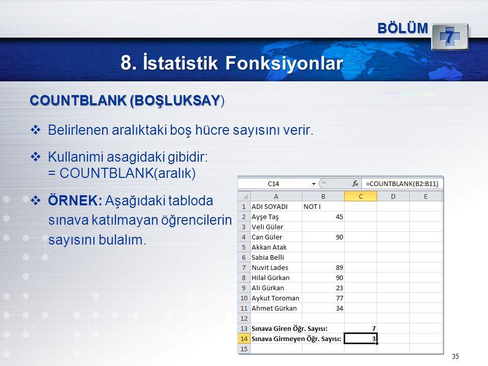 8. İstatistik Fonksiyonlar