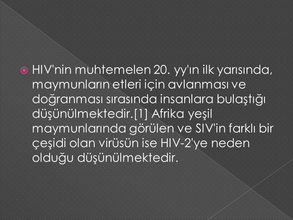 HIV nin muhtemelen 20.