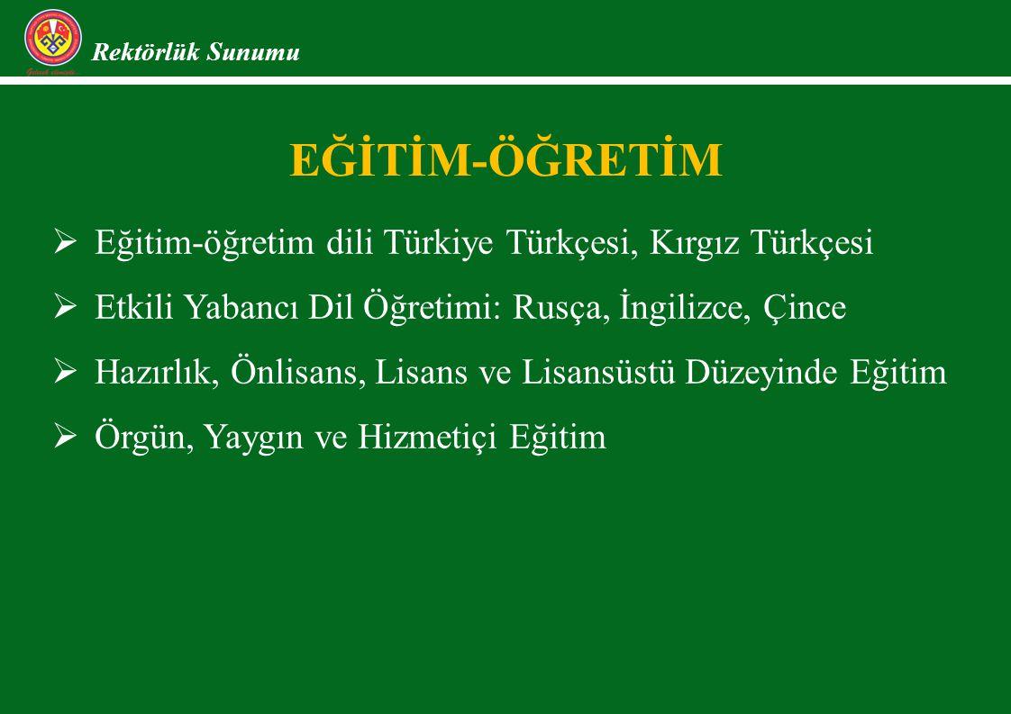 eğİtİm-öğretİm Eğitim-öğretim dili Türkiye Türkçesi, Kırgız Türkçesi