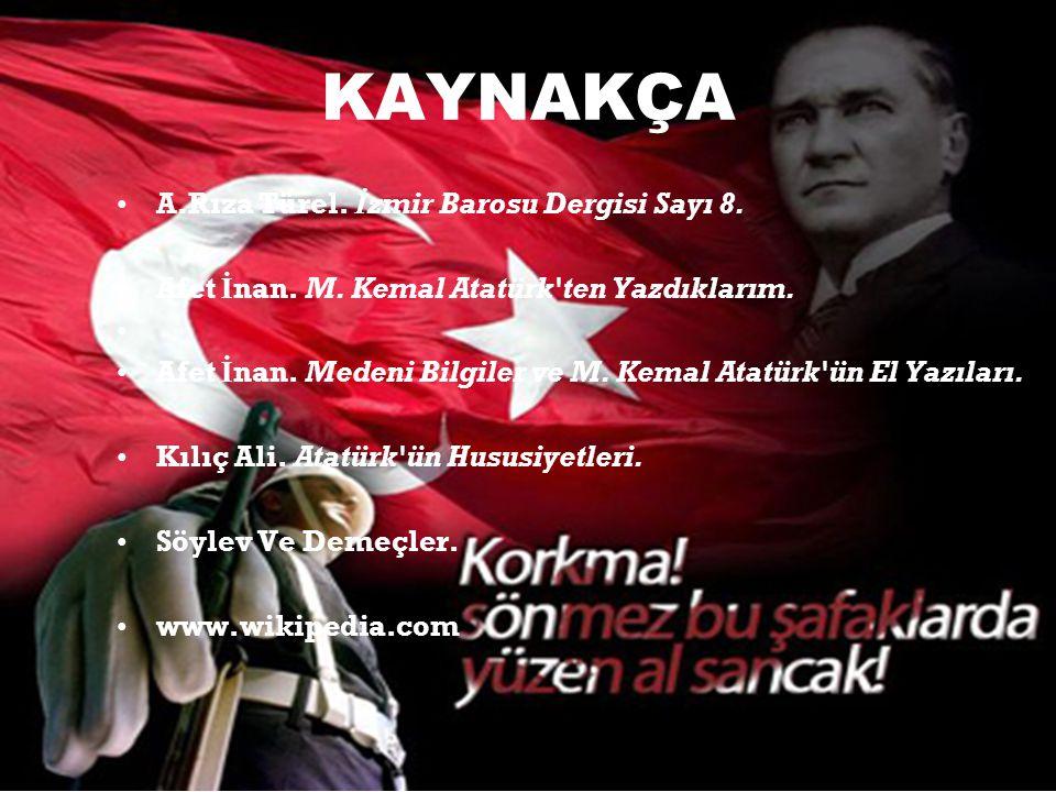 KAYNAKÇA A.Rıza Türel. İzmir Barosu Dergisi Sayı 8.