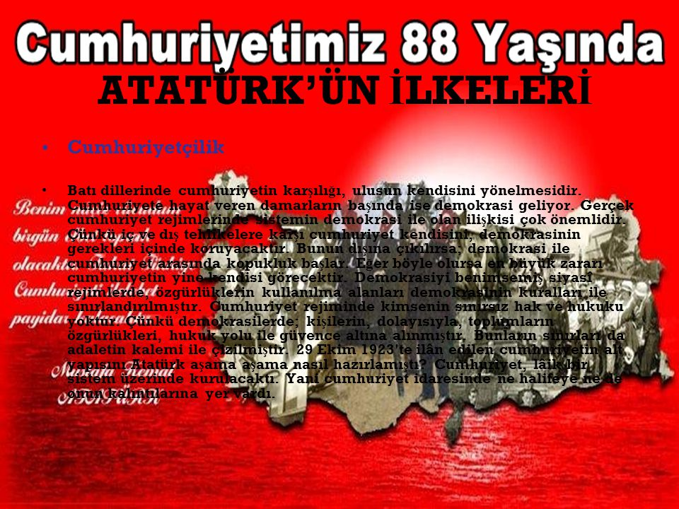 ATATÜRK'ÜN İLKELERİ Cumhuriyetçilik
