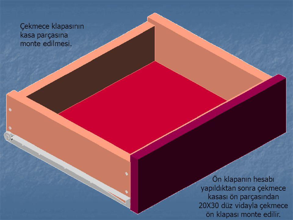 Çekmece klapasının kasa parçasına monte edilmesi.