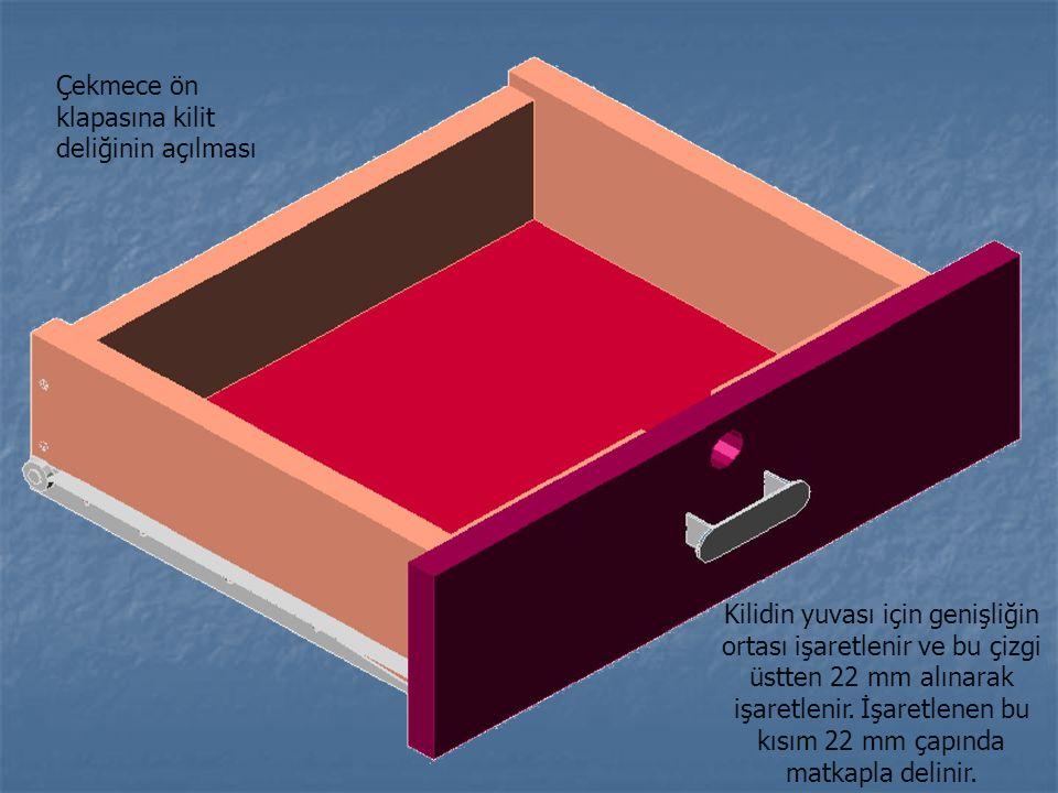 Çekmece ön klapasına kilit deliğinin açılması