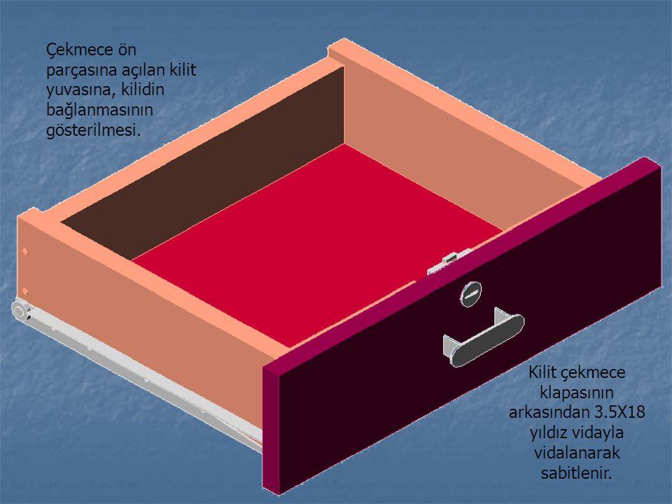 Çekmece ön parçasına açılan kilit yuvasına, kilidin bağlanmasının gösterilmesi.
