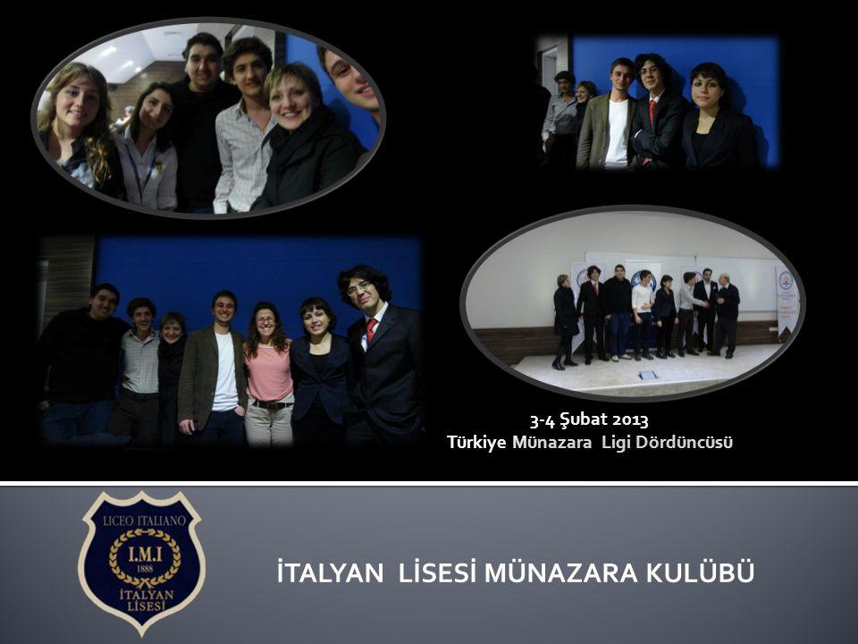 Türkiye Münazara Ligi Dördüncüsü İTALYAN LİSESİ MÜNAZARA KULÜBÜ