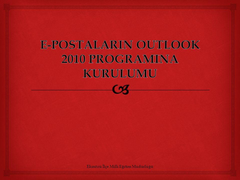 E-POSTALARIN OUTLOOK 2010 PROGRAMINA KURULUMU