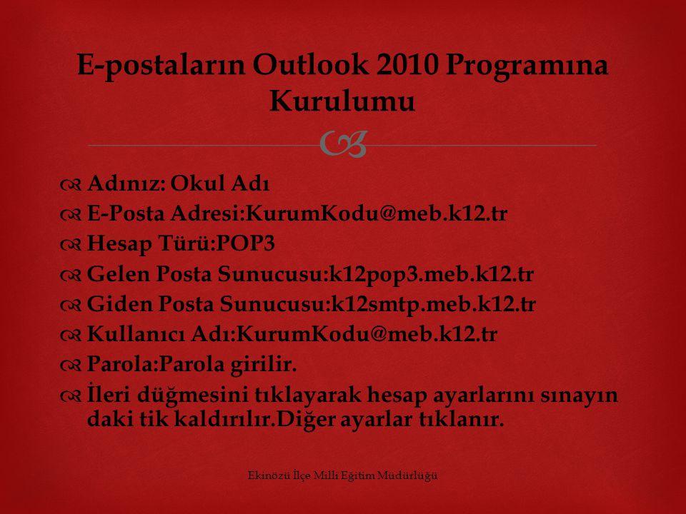 E-postaların Outlook 2010 Programına Kurulumu