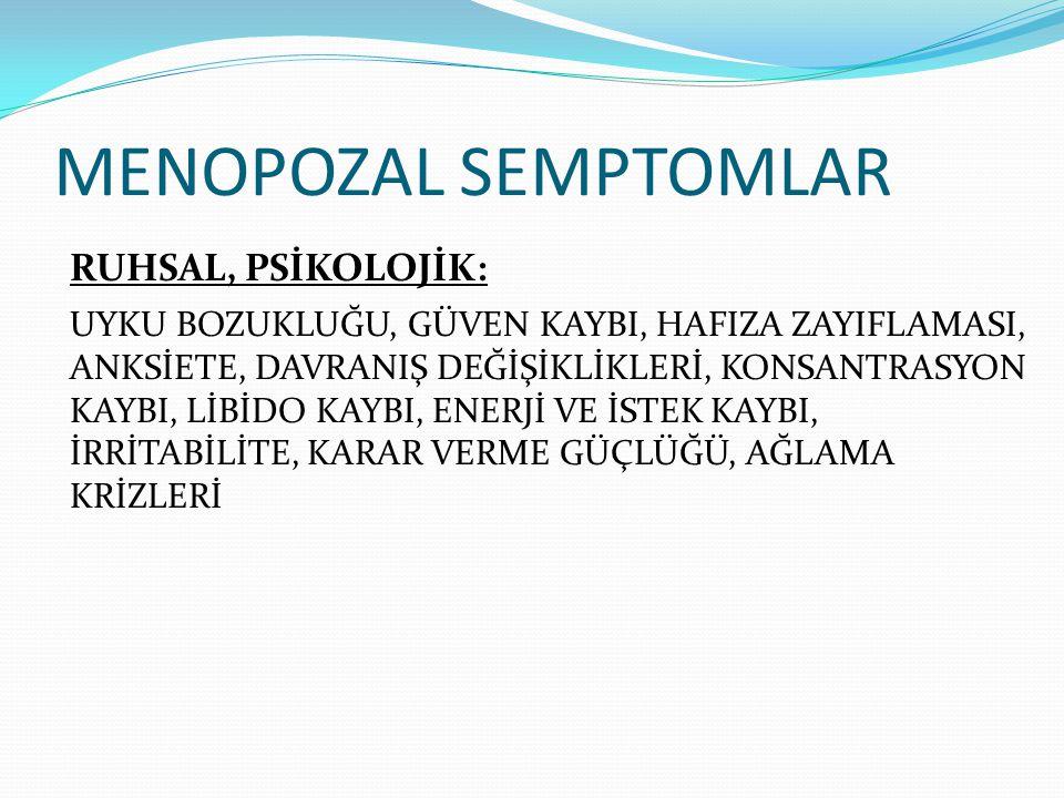 MENOPOZAL SEMPTOMLAR