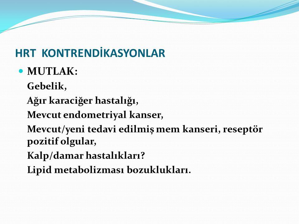 HRT KONTRENDİKASYONLAR