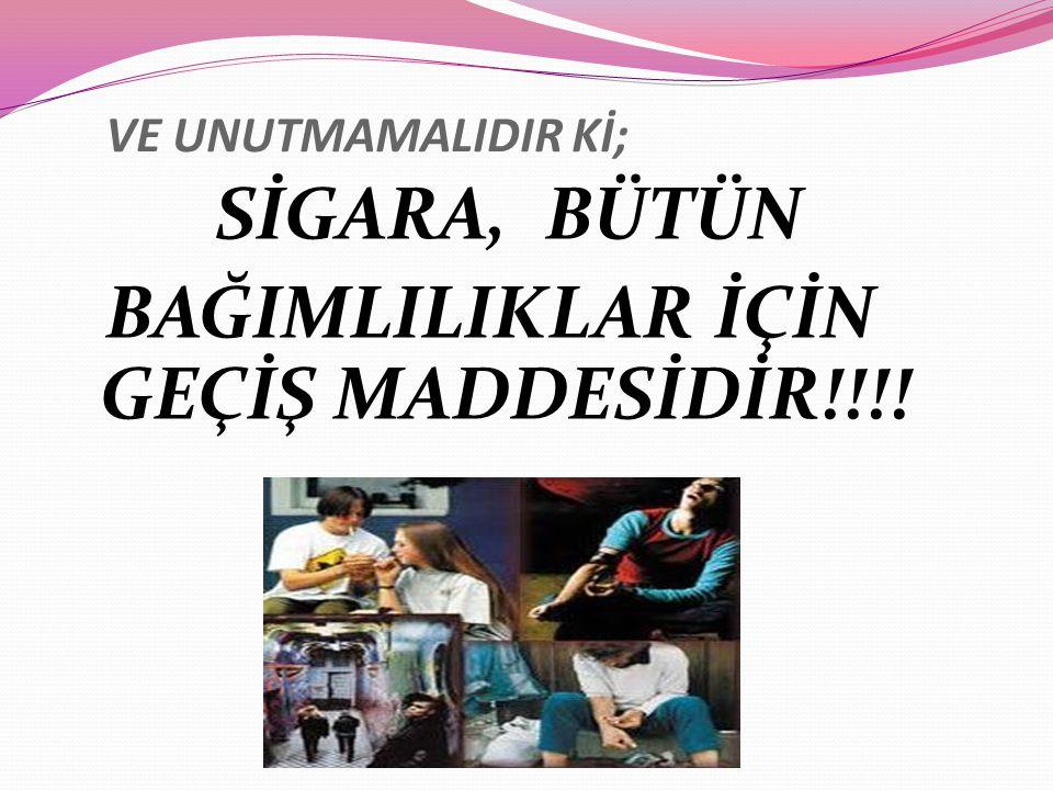 BAĞIMLILIKLAR İÇİN GEÇİŞ MADDESİDİR!!!!