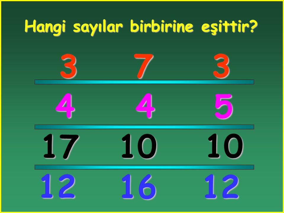 Hangi sayılar birbirine eşittir