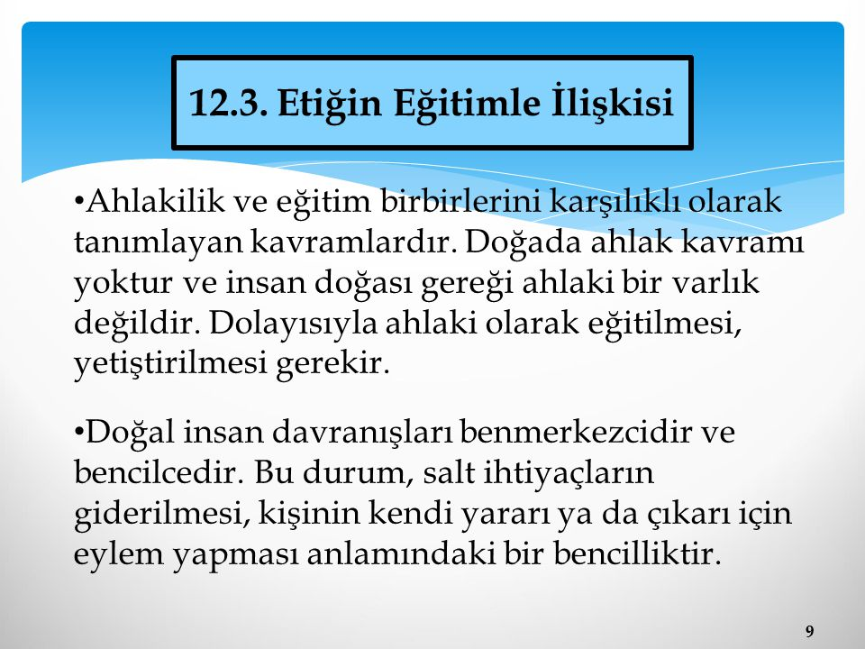 12.3. Etiğin Eğitimle İlişkisi