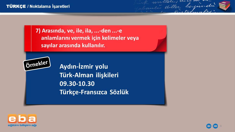 Türk-Alman ilişkileri 09.30-10.30 Türkçe-Fransızca Sözlük