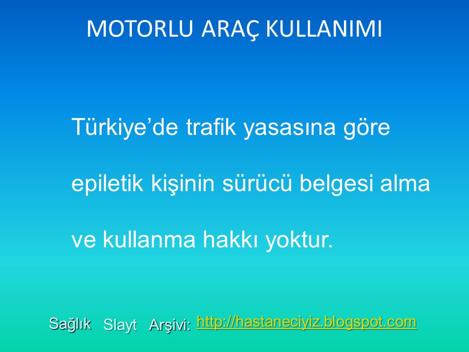 MOTORLU ARAÇ KULLANIMI