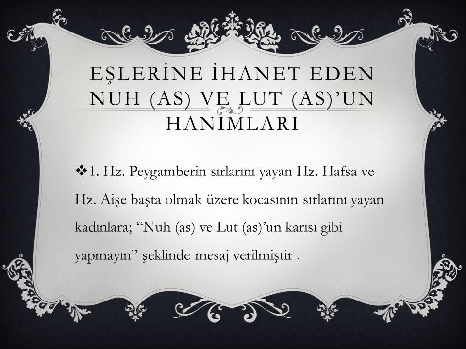EŞLERİNE İHANET EDEN NUH (AS) VE LUT (AS)'UN HANIMLARI