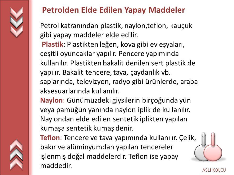 Petrolden Elde Edilen Yapay Maddeler