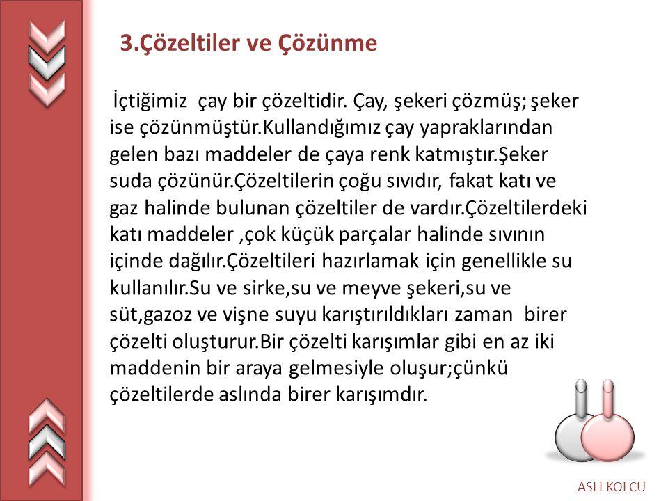 3.Çözeltiler ve Çözünme