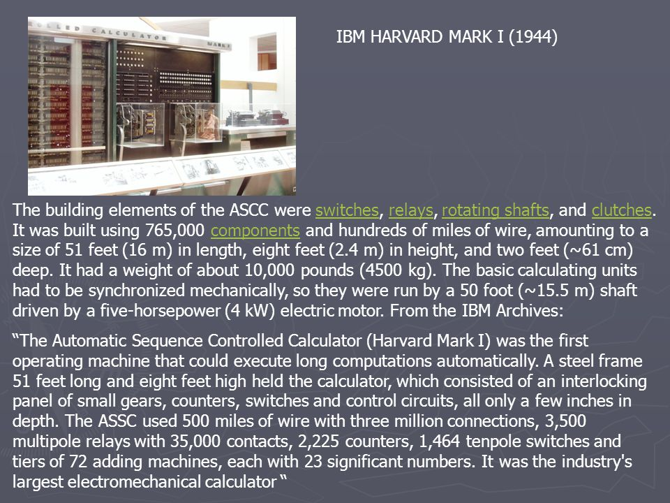 IBM HARVARD MARK I (1944)