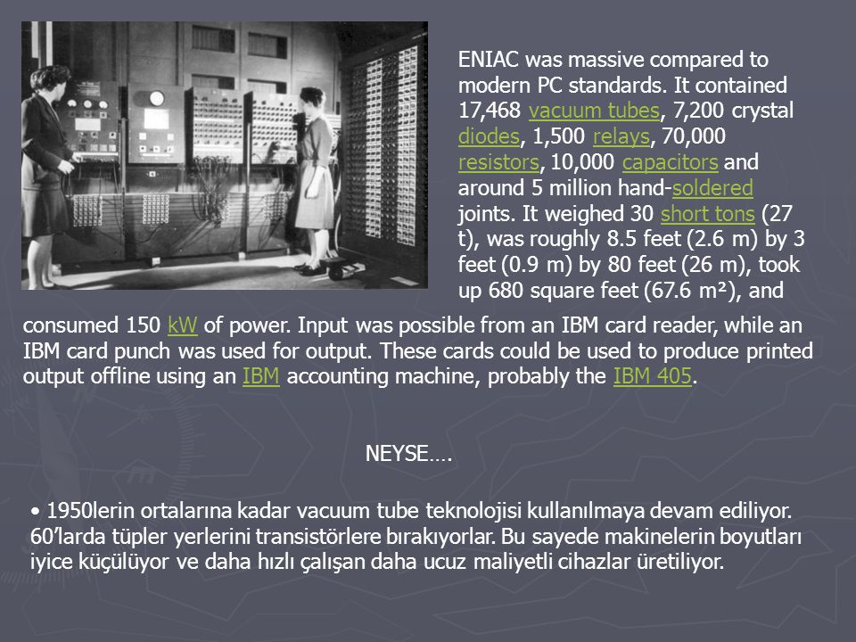 ENIAC was massive compared to modern PC standards