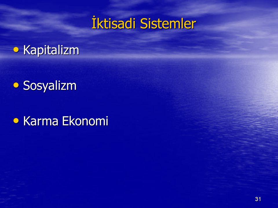 İktisadi Sistemler Kapitalizm Sosyalizm Karma Ekonomi