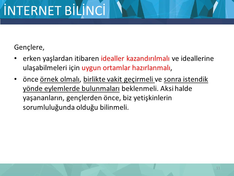 İNTERNET BİLİNCİ Gençlere,