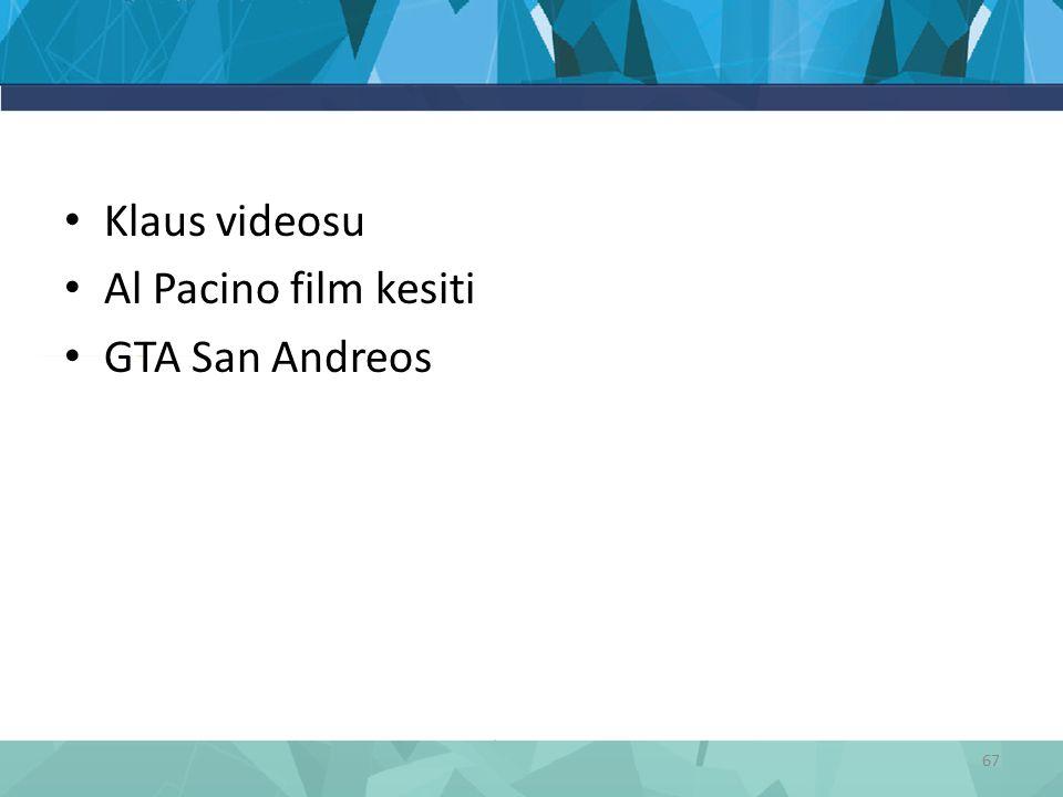 Klaus videosu Al Pacino film kesiti GTA San Andreos