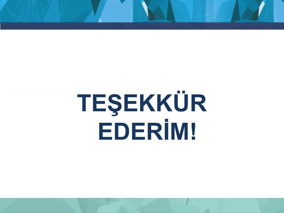 TEŞEKKÜR EDERİM!