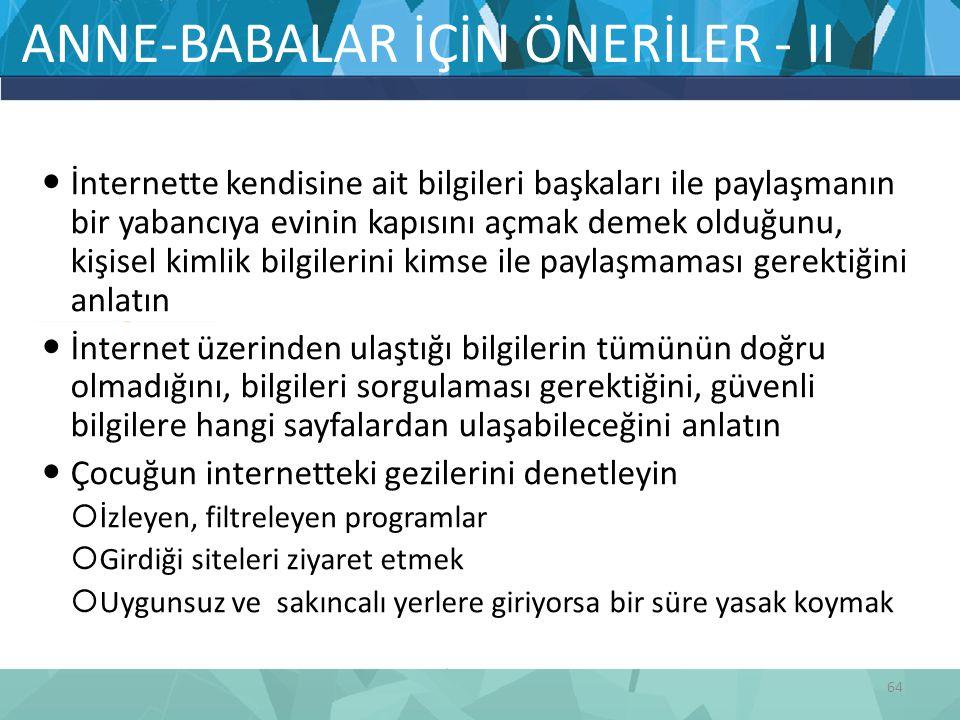 ANNE-BABALAR İÇİN ÖNERİLER - II