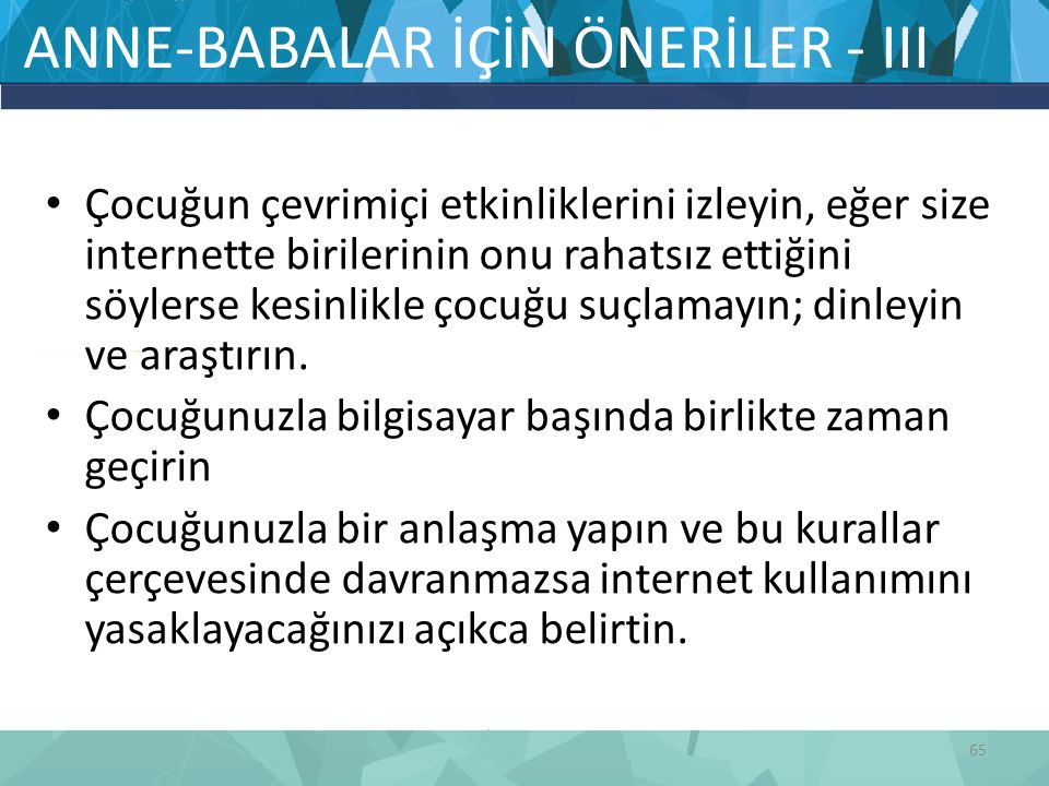 ANNE-BABALAR İÇİN ÖNERİLER - III
