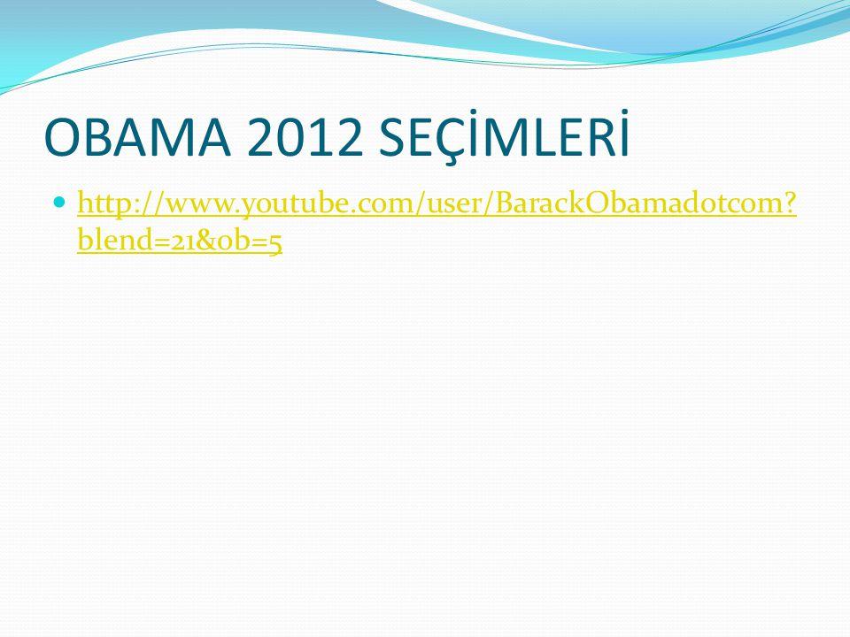 OBAMA 2012 SEÇİMLERİ http://www.youtube.com/user/BarackObamadotcom blend=21&ob=5