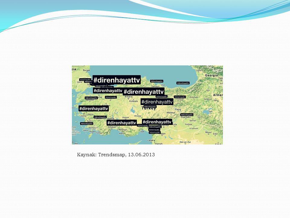 Kaynak: Trendsmap, 13.06.2013