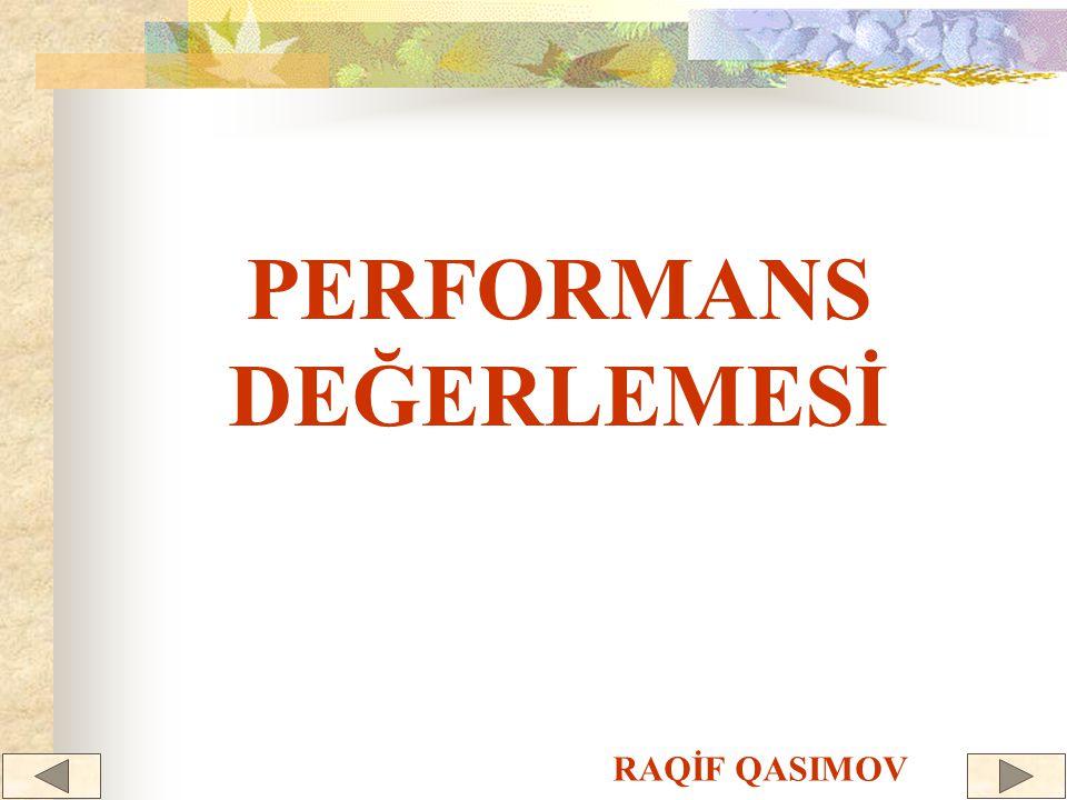 PERFORMANS DEĞERLEMESİ