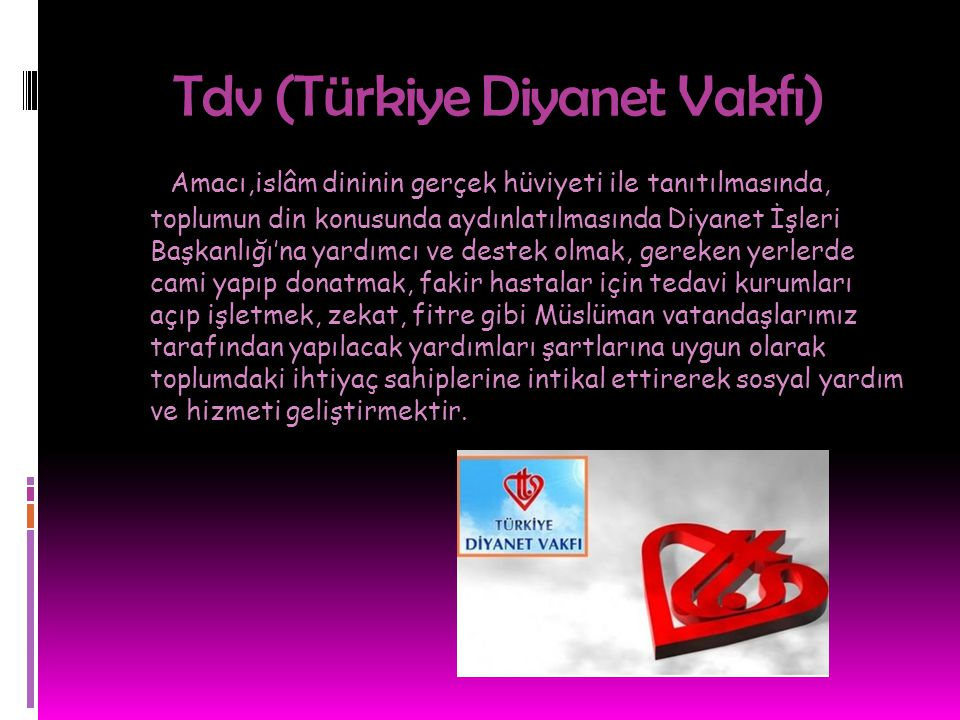 Tdv (Türkiye Diyanet Vakfı)